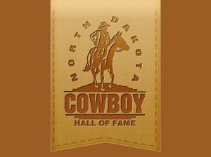 North Dakota Cowboy Hall of Fame announces 2020 Class of Inductees